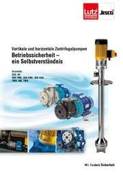 Prospekt Vertikale und horizontale Zentrifugalpumpen: Betriebssicherheit ein Selbstverständnis. Tauchkreiselpumpe B6 für den Anlagenbau